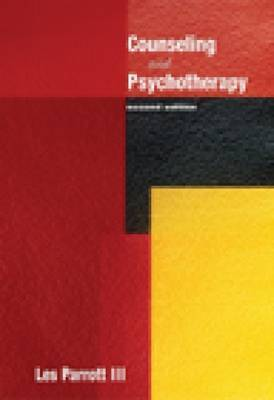Counseling and Psychotherapy by Les Parrott