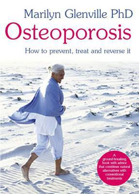 Osteoporosis by Marilyn Glenville image
