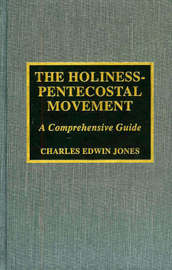 The Holiness-Pentecostal Movement by Charles Edwin Jones image