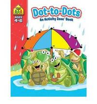 School Zone Dot-to-Dots Activity Zone Book