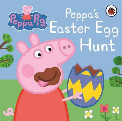 Peppa Pig: Peppa's Easter Egg Hunt by Peppa Pig