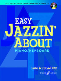 Easy Jazzin' About Piano by Pam Wedgwood