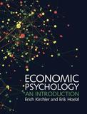 Economic Psychology by Erich Kirchler