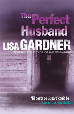The Perfect Husband by Lisa Gardner image