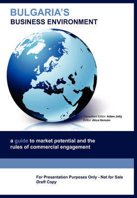 Bulgaria's Business Environment