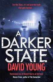 A Darker State by David Young