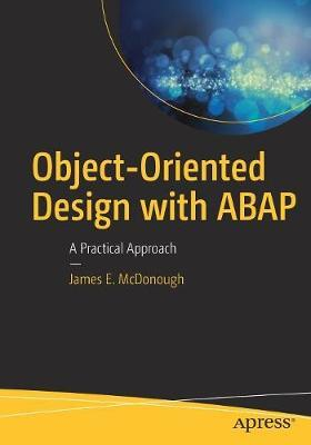 Object-Oriented Design with ABAP by James E. McDonough image