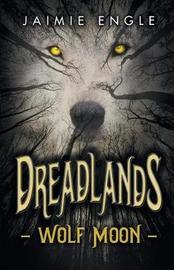 Dreadlands by Jaimie Engle
