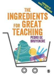 The Ingredients for Great Teaching by Pedro De Bruyckere