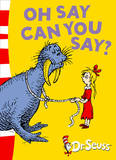Oh Say Can You Say?: Green Back Book by Dr Seuss