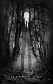 Slender Man by * Anonymous