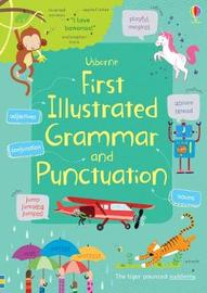 First Illustrated Grammar and Punctuation by Jane Bingham