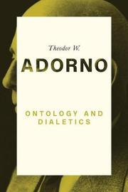 Ontology and Dialectics 1960-61 by Theodor W Adorno