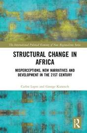 Structural Change in Africa by Carlos Lopes