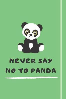 Never Say No To Panda by Pandagang Publications