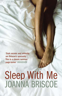 Sleep with Me by Joanna Briscoe image