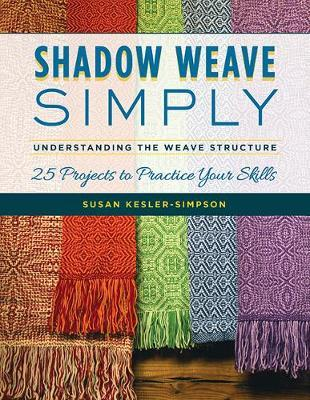 Shadow Weave Simply by Susan Kesler-Simpson