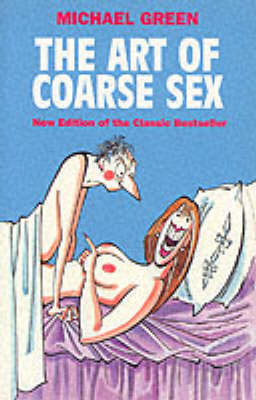 The Art of Coarse Sex by Michael Green image