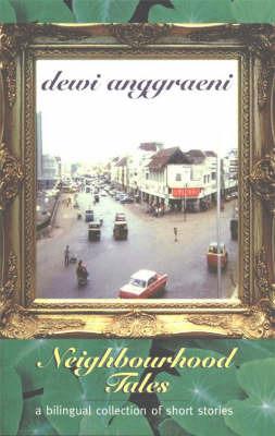 Neighbourhood Tales by Dewi Anggraeni