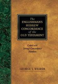 Englishman's Hebrew Concordance by George V Wigram