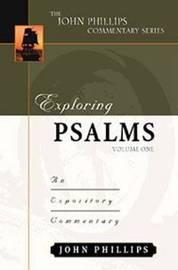 Exploring Psalms by John Phillips