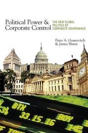 Political Power and Corporate Control by Peter Alexis Gourevitch