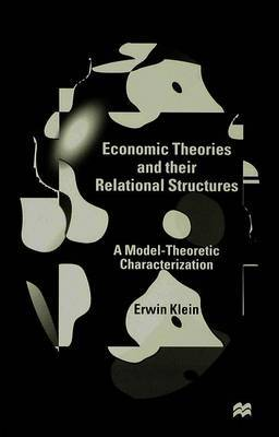 Economic Theories and their Relational Structures by E. Klein