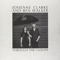 Through The Clouds EP by Josienne Clarke & Ben Walker