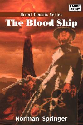 The Blood Ship by Norman Springer