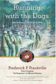 Running with the Dogs by Frederick P. Frankville