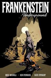Frankenstein Underground by Mike Mignola