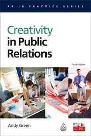 Creativity in Public Relations by Andy Green