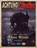 Achtung! Cthulhu RPG: Zero Point - Three Kings 1939