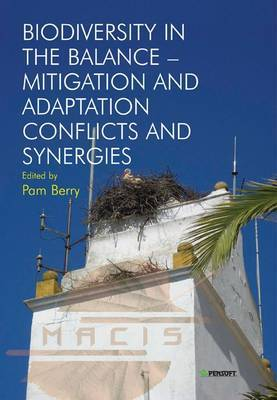 Biodiversity in the Balance - Mitigation and Adaptation Conflicts and Synergies