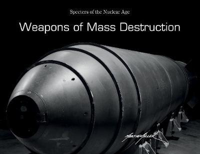 Weapons of Mass Destruction by Martin Miller image