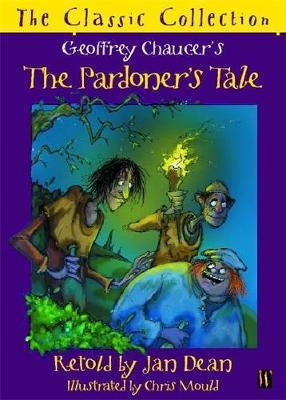 The Pardoner's Tale by Jan Dean