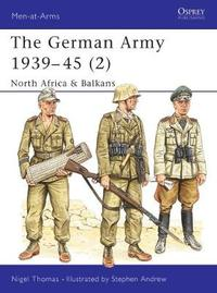 German Army, 1939-45: v.2 by Nigel Thomas image