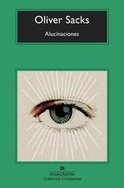 Alucinaciones by Oliver Sacks