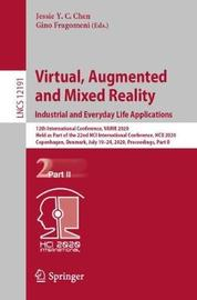 Virtual, Augmented and Mixed Reality. Industrial and Everyday Life Applications