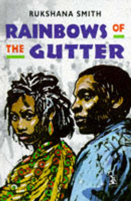 Rainbows of the Gutter by Rukshana Smith image