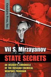 State Secrets by Vil S Mirzayanov image