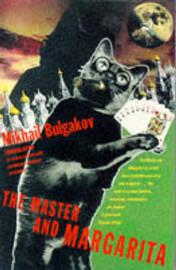 Master and Margarita by Mikhail Bulgakov