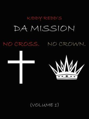 Da Mission by Kiddy Redd