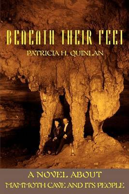 Beneath Their Feet by Patricia H. Quinlan image