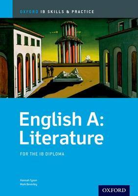 English a Literature Skills and Practice: Oxford Ib Diploma Programme by Hannah Tyson