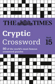 The Times Cryptic Crossword: Book 15 by The Times Mind Games