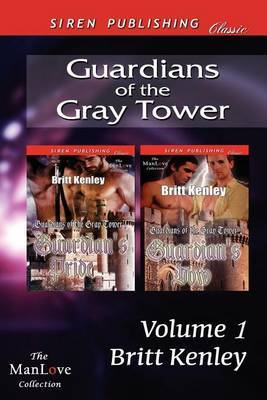Guardians of the Gray Tower, Volume 1 [Guardian's Pride by Britt Kenley image