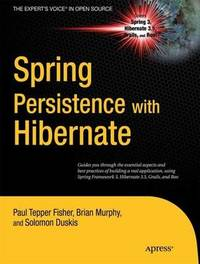 Spring Persistence with Hibernate by Paul Fisher image