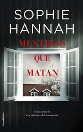 Mentiras Que Matan by Sophie Hannah