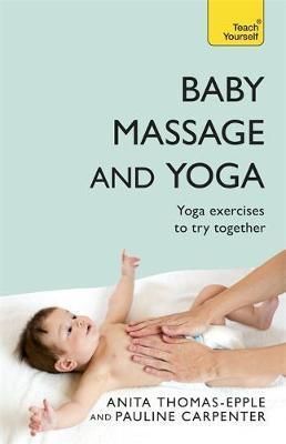 Baby Massage and Yoga by Anita Thomas-Epple image